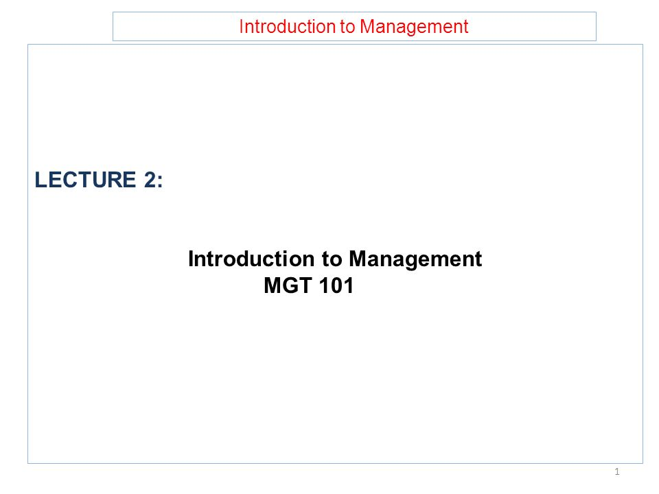 Introduction to Management MGT 101
