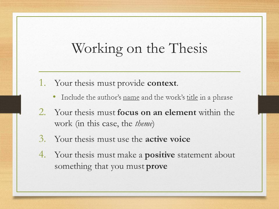 Working On The Thesis Your Thesis Must Provide Context.