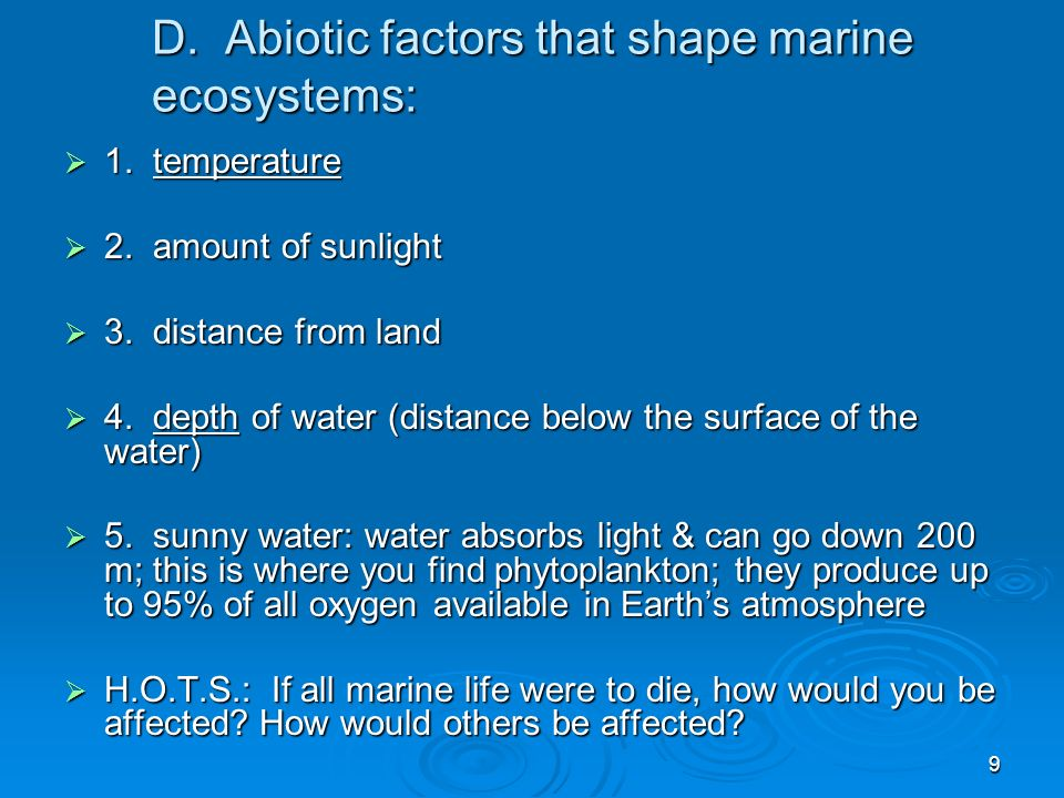 D. Abiotic factors that shape marine ecosystems: