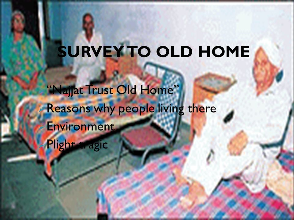 Why Old Age Homes Are Increasing In India?