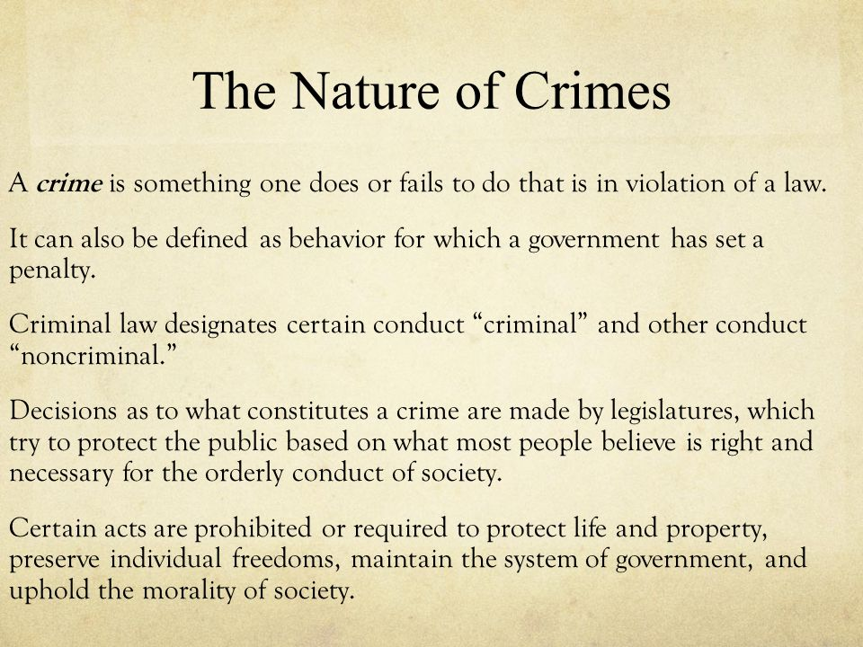nature of crime in society This essay will examine and discuss the nature of crime in our society as the essay progresses it will investigate and determine the nature of crime whether it violent or not.