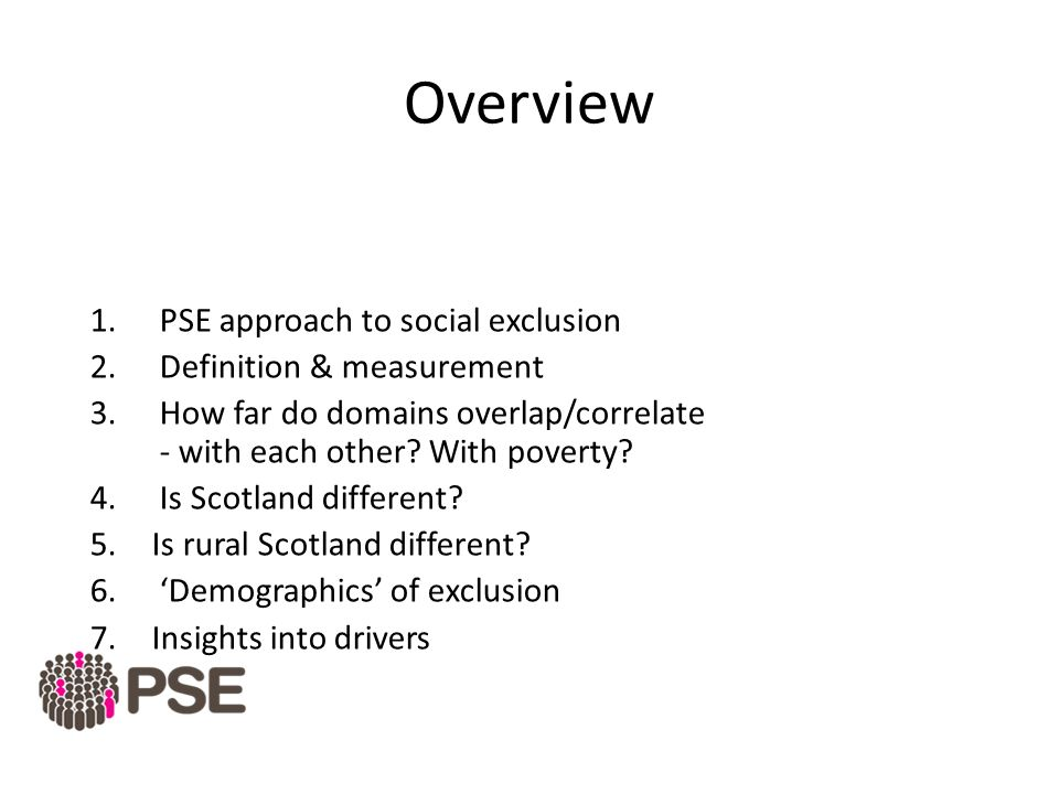 Overview PSE Approach To Social Exclusion Definition U0026 Measurement