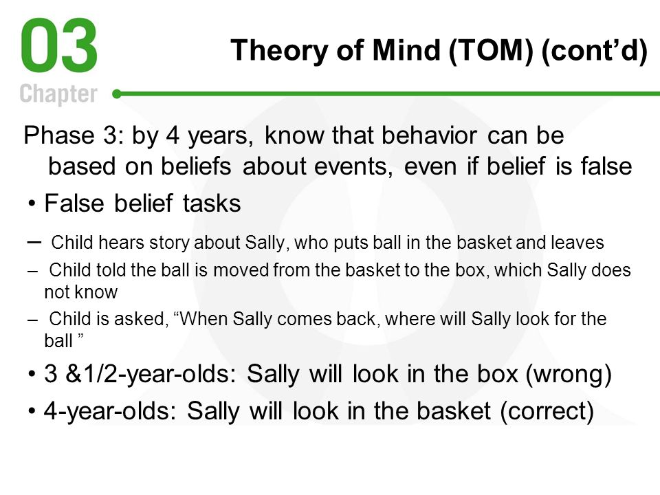 Theory of Mind (TOM) (cont'd)
