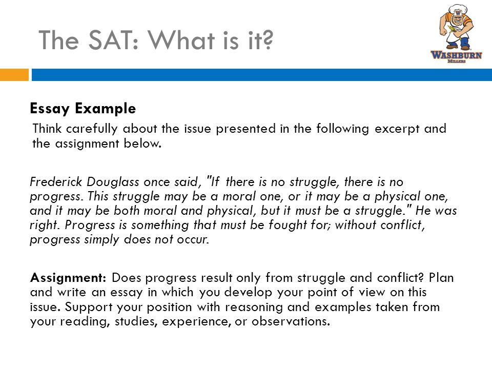 sat essay about progress Kaplan's sat preparation course provides proven score-raising  honing your essay planning and writing  track your progress and ensure you're prepared come.