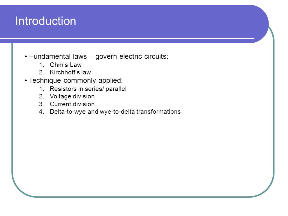 electrical principles kirchhoffs laws biology essay 2018-7-17 see how the equation form of ohm's law relates to a simple circuit adjust the voltage and resistance, and see the current change according to ohm's law predict how current will change when resistance of the circuit is fixed and voltage is varied predict how current will change when voltage of the.