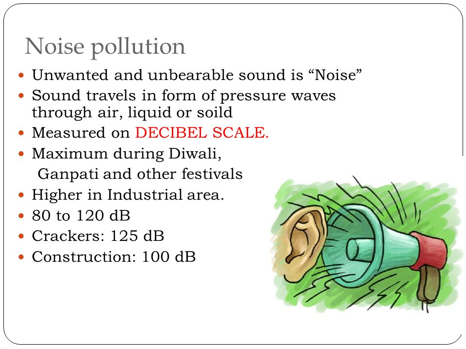 voice pollution Noise pollution effects on human health, such as hearing loss and cardiovascular diseases, can bring day-to-day activities to a standstill to know more about noise pollution, read on.