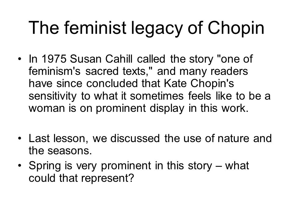 feminist essays on the awakening Apopular local colorist during her lifetime, chopin is now recognized as an important figure in nineteenth-century american fiction and as a major figure in feminist literature her best-known work, the awakening (1899), depicts a woman's search for sexual freedom in the repressive society of the american south during the.