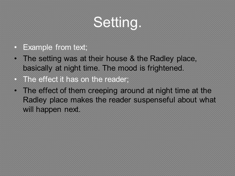 to kill a mocking bird ch ppt  3 setting