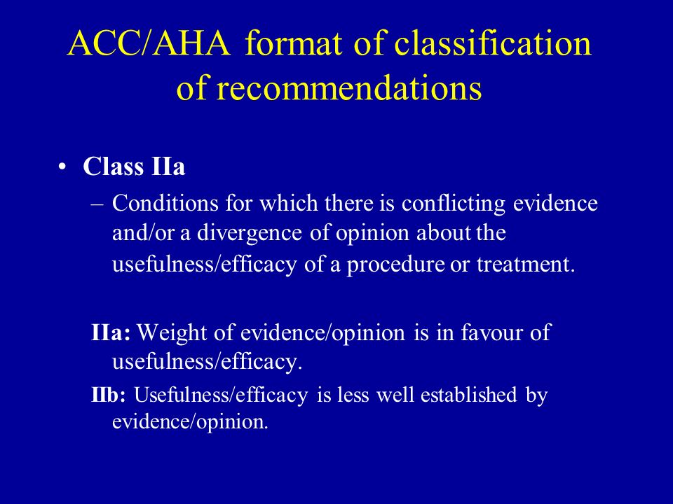 ACC/AHA format of classification of recommendations
