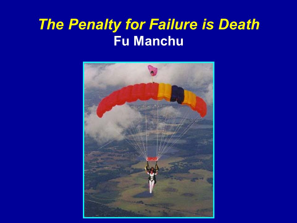 The Penalty for Failure is Death Fu Manchu