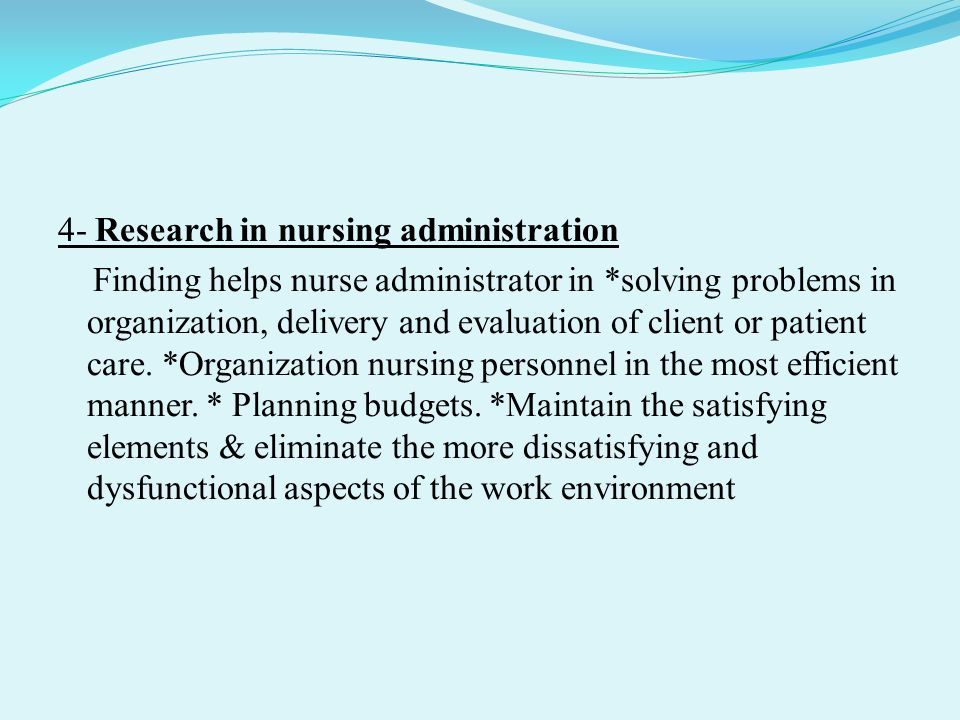 Nursing administration research