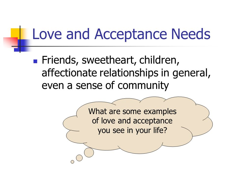 Love and Acceptance Needs