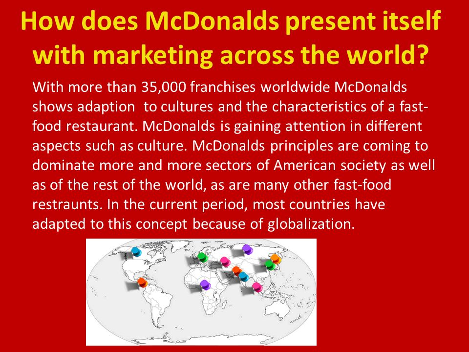 mcdonalds marketing principles The basics of the mcdonald's management system hundreds of people, mainly top managers have been emphatically opposed to some of these principles.