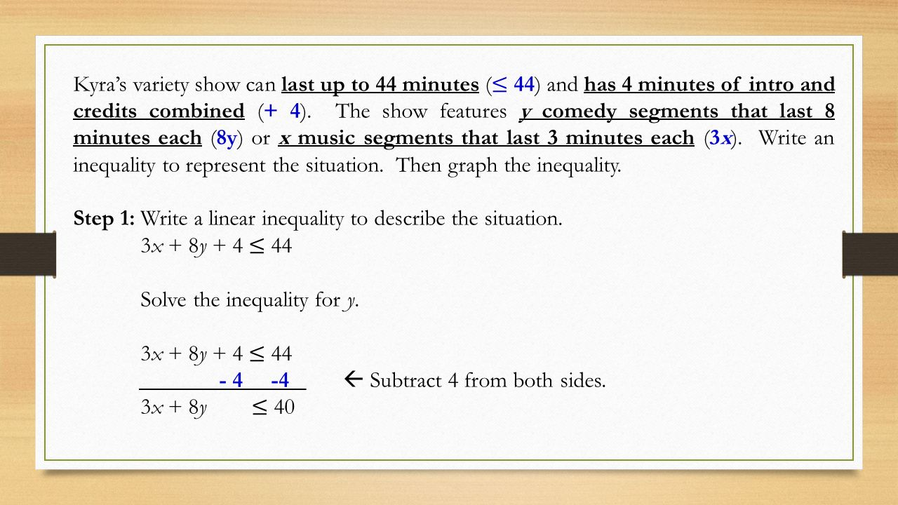 write an inequality to represent the situation