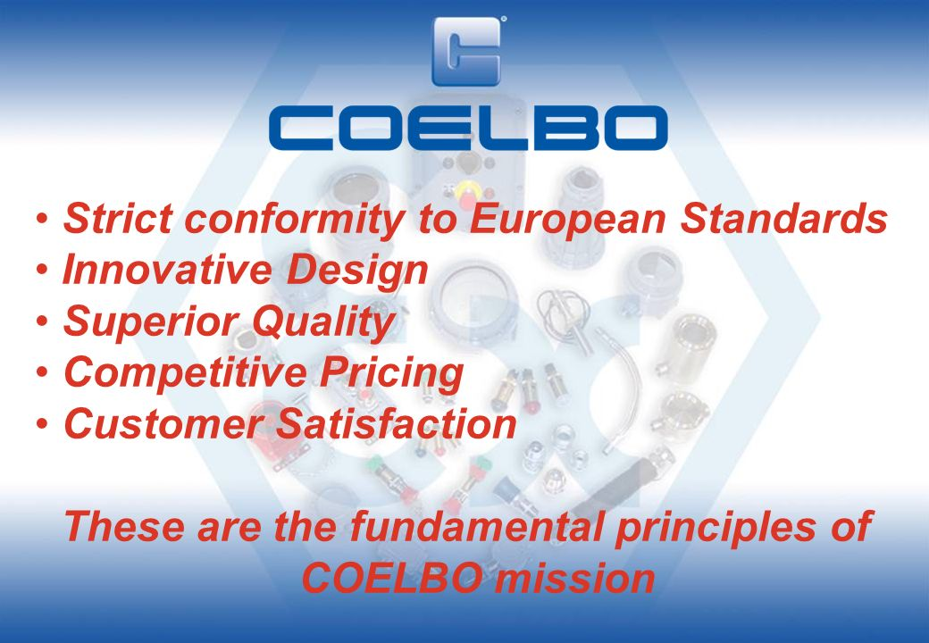 These are the fundamental principles of COELBO mission