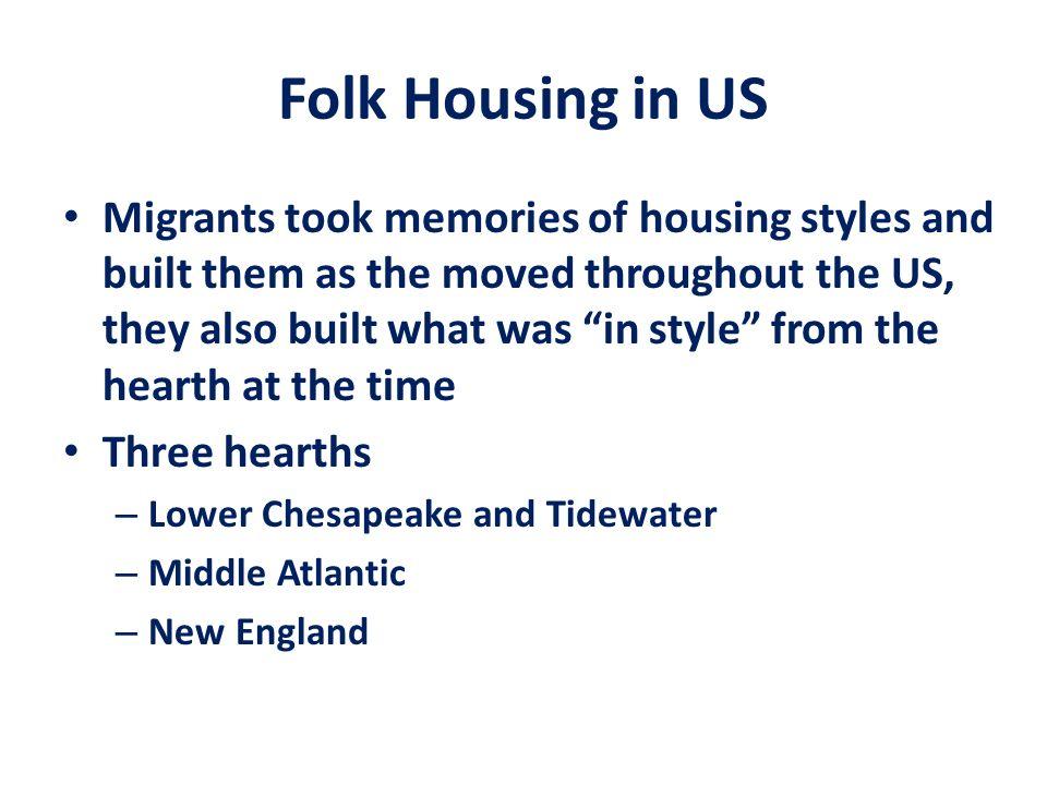 Folk Housing in US