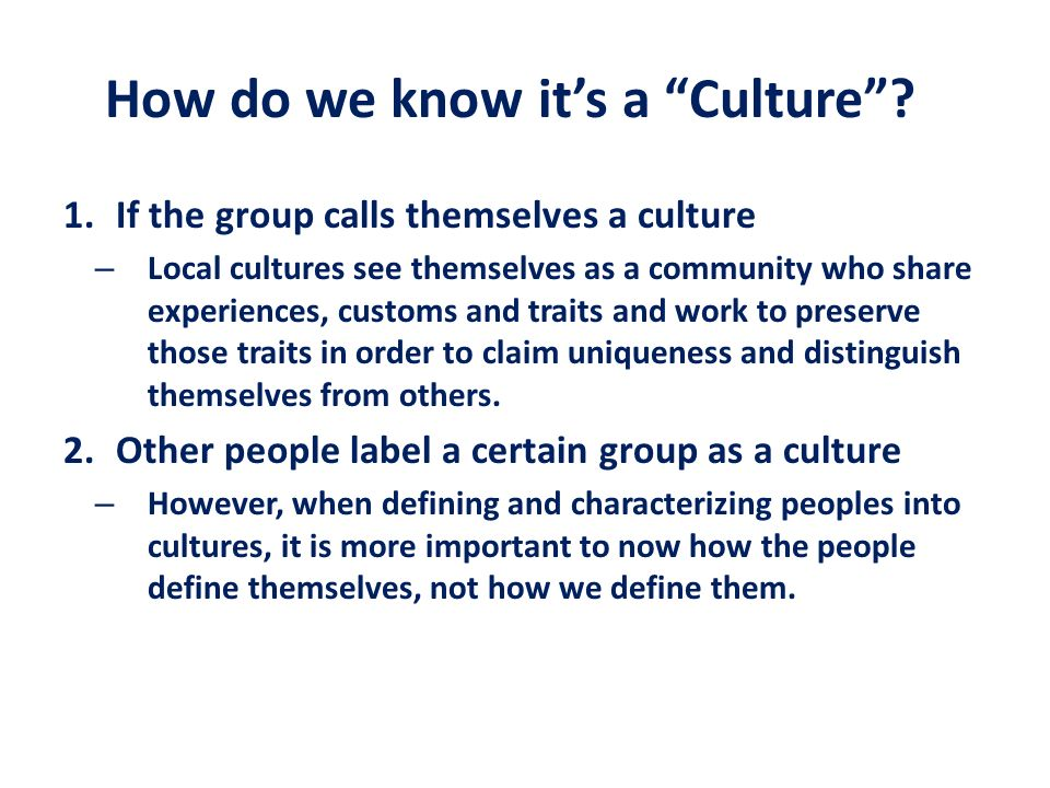 How do we know it's a Culture