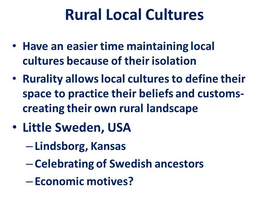 Rural Local Cultures Little Sweden, USA