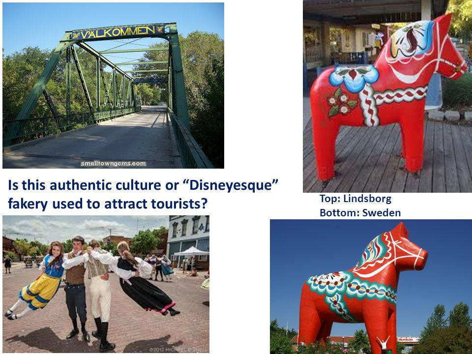 Is this authentic culture or Disneyesque fakery used to attract tourists