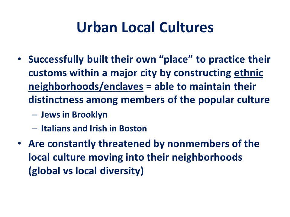 Urban Local Cultures