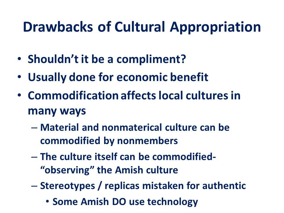Drawbacks of Cultural Appropriation