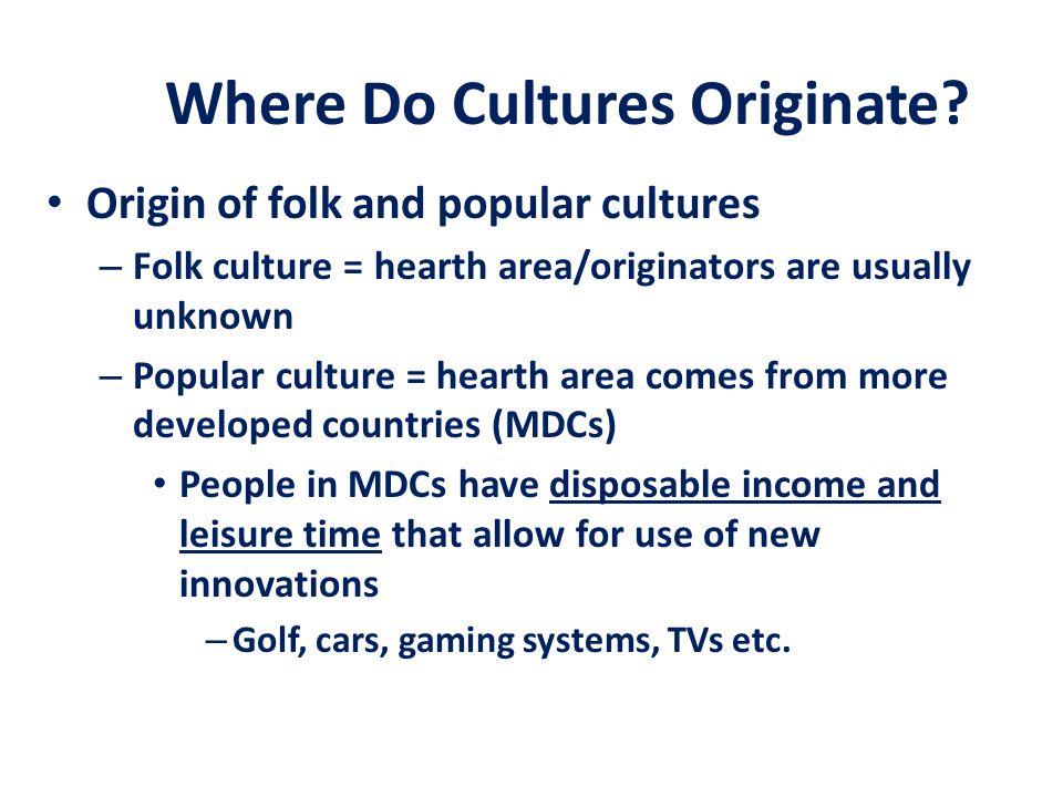 Where Do Cultures Originate