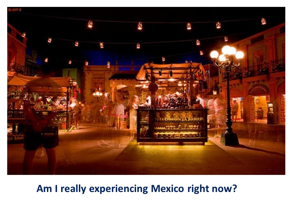 Am I really experiencing Mexico right now