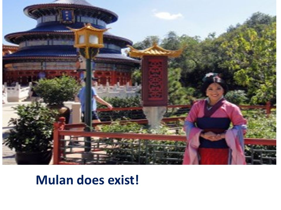 Mulan does exist!