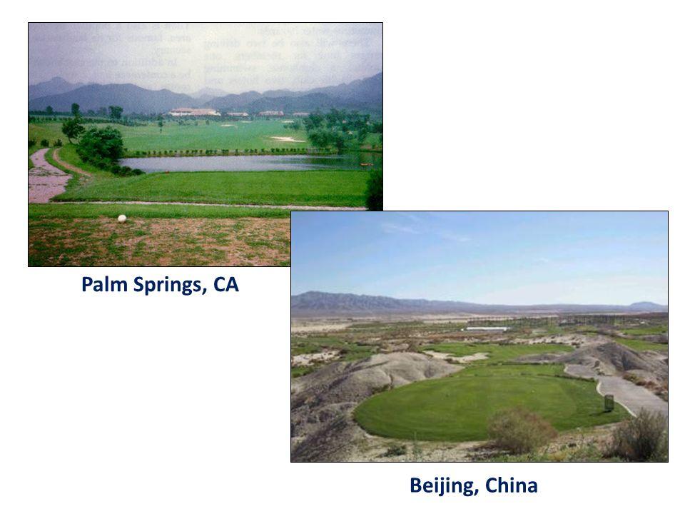 Palm Springs, CA Beijing, China
