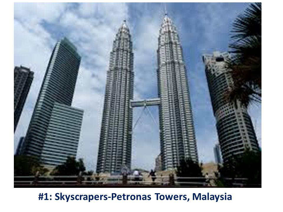 #1: Skyscrapers-Petronas Towers, Malaysia