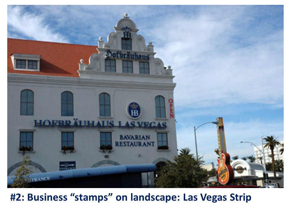 #2: Business stamps on landscape: Las Vegas Strip
