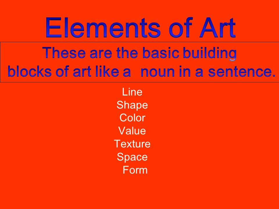 The Elements Of Art Form The Basic : Art elements and principles of design ppt download