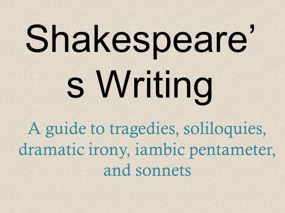 how to write a soliloquy in iambic pentameter