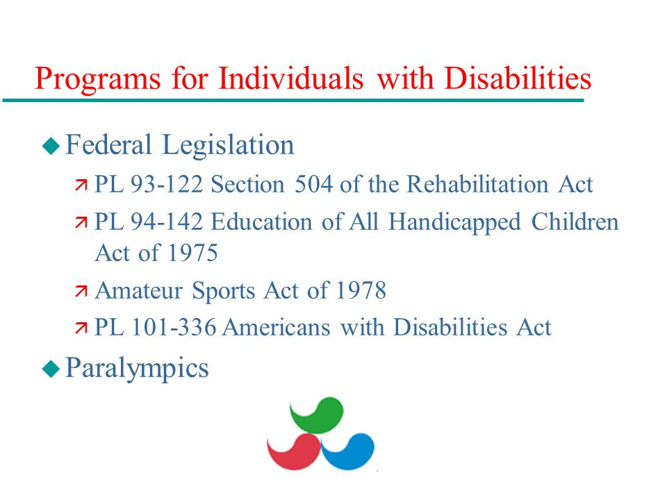 the disabilities covered under the education for all handicapped children act of 1975 in america Education for all handicapped children act of 1975 education of all children with disabilities idea may be still covered under section 504 or ada.