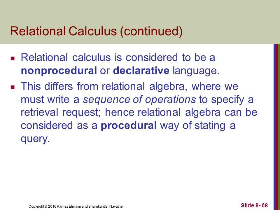 relational calculus 2018-7-19 in computer science, domain relational calculus (drc) is a calculus that was introduced by michel lacroix and alain pirotte as a declarative database query language for the relational data model.