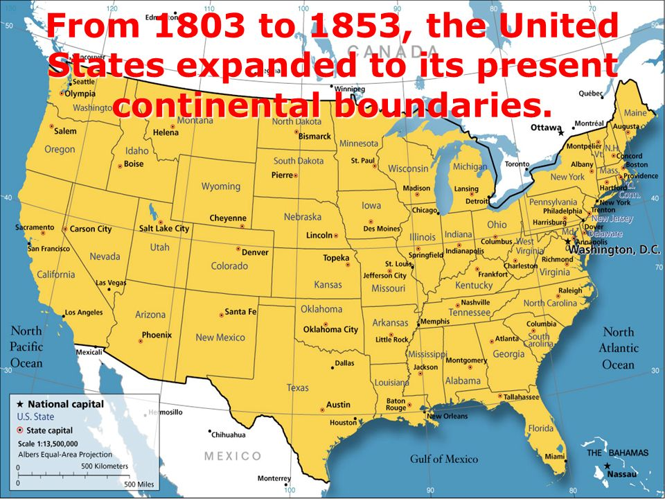 Territorial Expansion 2 From 1803 To 1853 The United States Expanded To Its Present Continental Boundaries