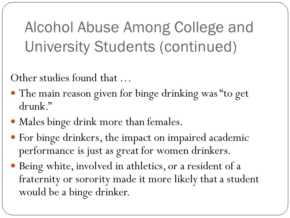 alcohol abuse in college students essay Besides alcohol abuse though, addiction to illegal and prescription drugs is on  the rise on college campuses as well overall, college students make up one of.