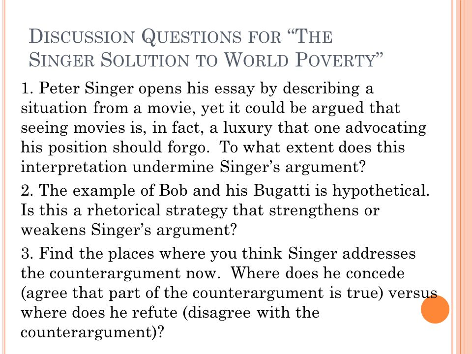 "discussion questions for ""the singer solution to world poverty  discussion questions for the singer solution to world poverty"