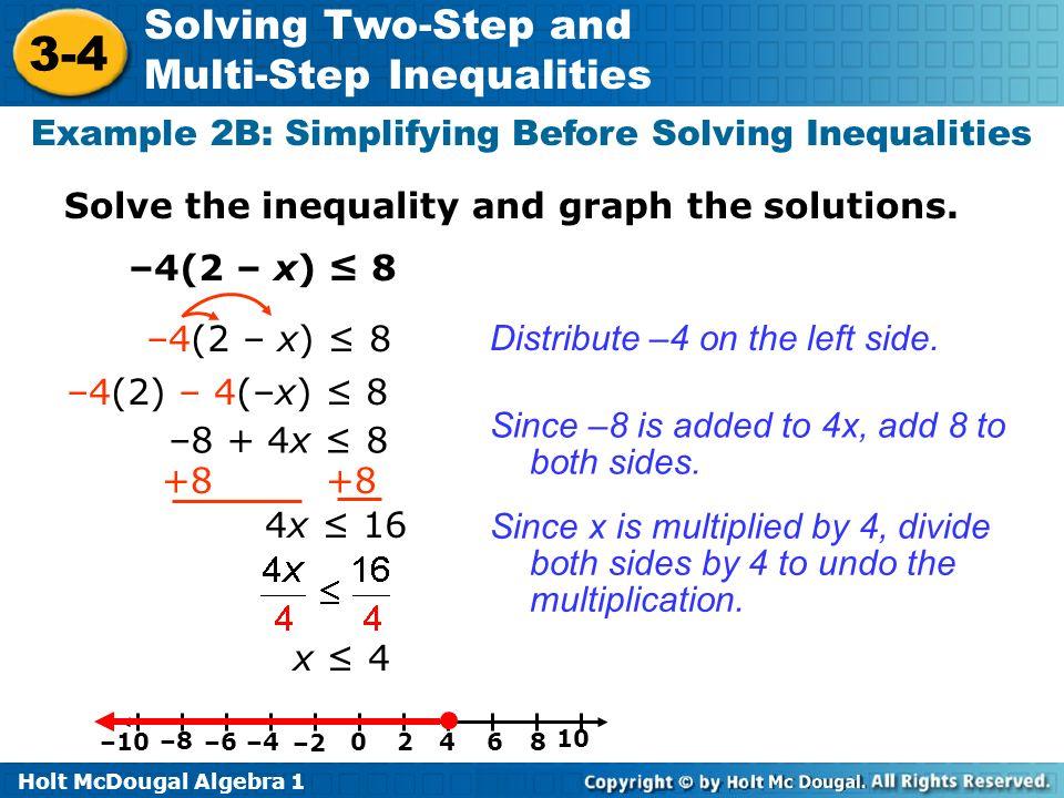 Example 2B: Simplifying Before Solving Inequalities