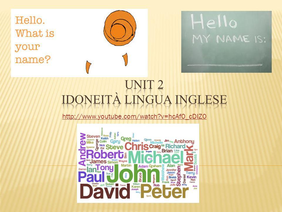 Unit 2 IDONEITÀ LINGUA INGLESE