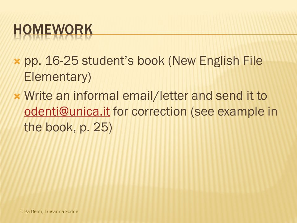 Homework pp. 16-25 student's book (New English File Elementary)
