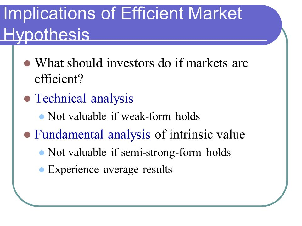 critical analysis of efficiency market hypothesis Fundamental analysis, which is the analysis of financial information such as com- the efficient market hypothesis and its critics.