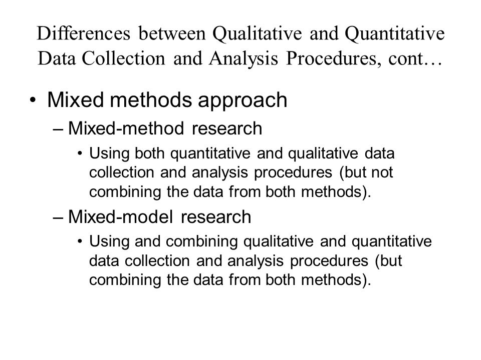 using both qualitative and quantitative research 1 chapter 2 quantitative, qualitative, and mixed research this chapter is our introduction to the three research methodology paradigms a paradigm is a perspective based on a set of assumptions, concepts, and values that are.