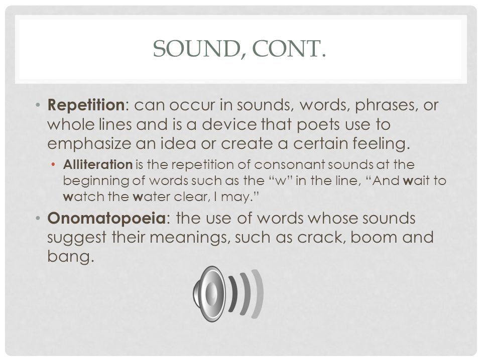 Sound, Cont.