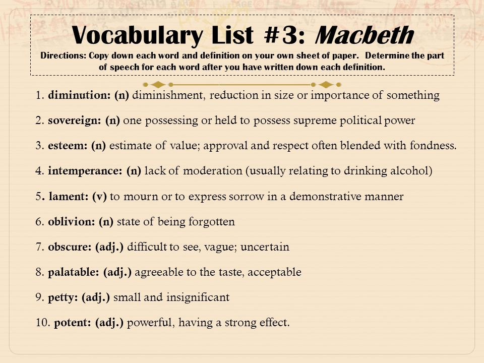 Great Vocabulary List #3: Macbeth Directions: Copy Down Each Word And Definition  On Your