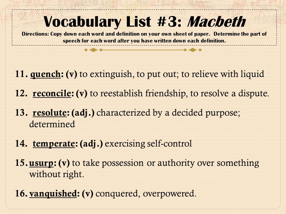 Vocabulary List #3: Macbeth Directions: Copy Down Each Word And Definition  On Your