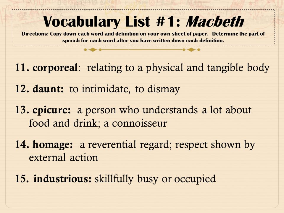Vocabulary List #1: Macbeth Directions: Copy Down Each Word And Definition  On Your