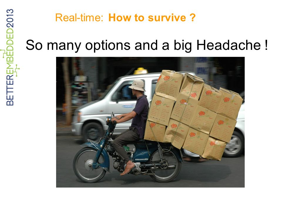 Real-time: How to survive