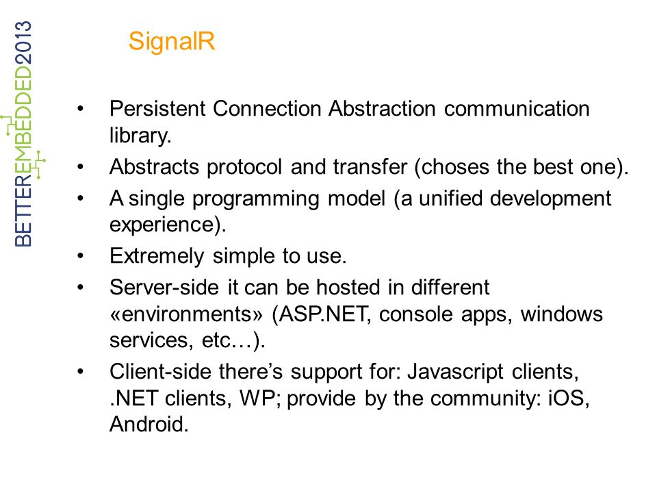 SignalR Persistent Connection Abstraction communication library.