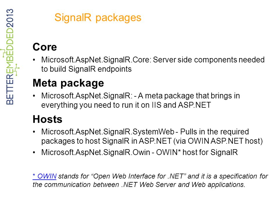 SignalR packages Core Meta package Hosts